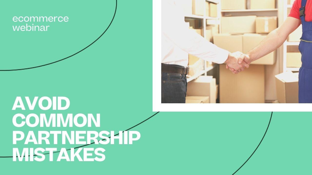 Avoid common partnership mistakes