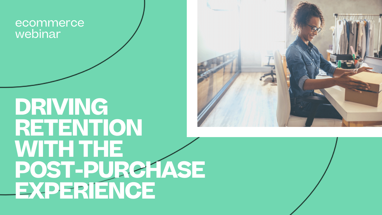 WBR - 2020-01-30 - Post-Purchase Strategies to Drive Retention